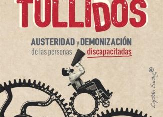 Austeridad y demonización de las personas con discapacidad